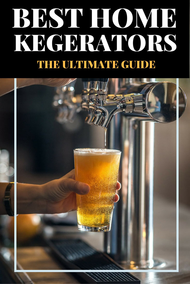 Looking for the best home kegerator? Look no further. This ultimate guide is all you need.