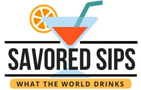 Savored Sips - What the world drinks
