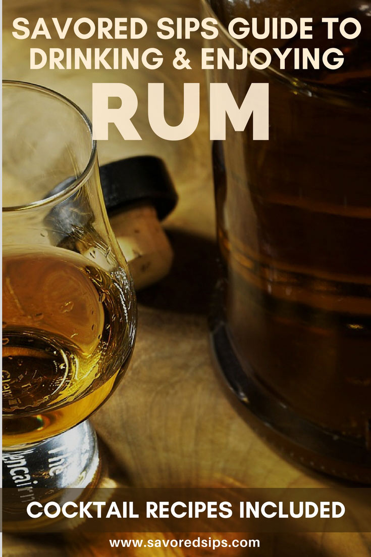 Savored Sips' guide to drinking and enjoying Rum
