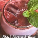 Dark Cherry & Mint Gin Fizz