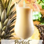 Perfect Pina Colada Recipe