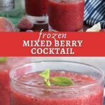 Frozen Mixed Berry Cocktail