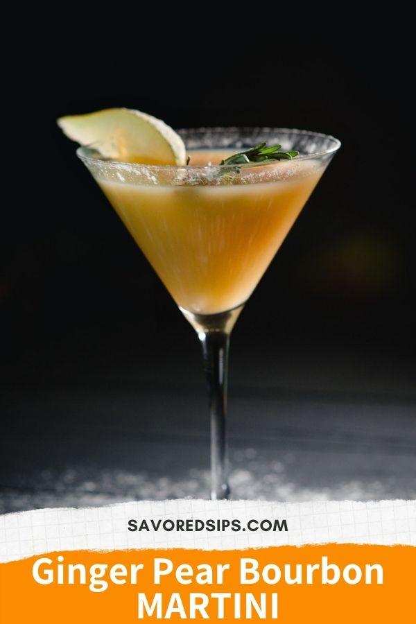Ginger Pear Bourbon Martini