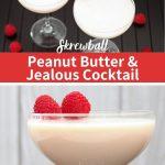 Peanut Butter & Jealous Cocktail